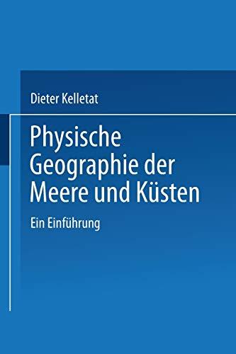 9783519034261: Physische Geographie der Meere und Küsten: Eine Einführung (Trends in Finance and Banking) (German Edition)