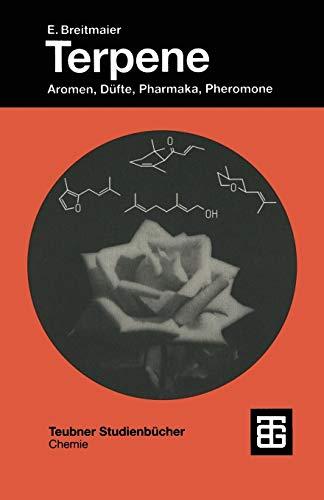 9783519035480: Terpene: Aromen, Düfte, Pharmaka, Pheromone (Teubner Studienbücher Chemie) (German Edition)