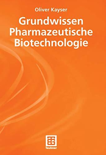 9783519035534: Grundwissen Pharmazeutische Biotechnologie (Chemie in der Praxis)
