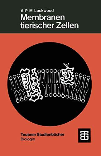 9783519036081: Membranen tierischer Zellen (Teubner Studienbücher der Biologie) (German Edition)