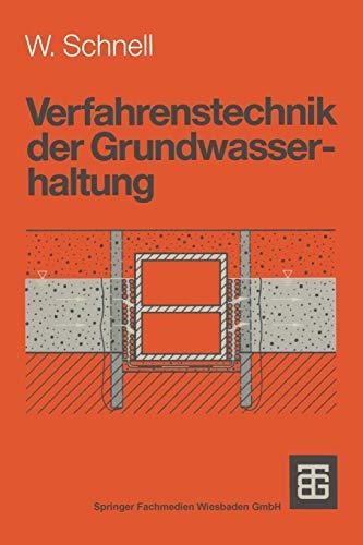 9783519050230: Verfahrenstechnik der Grundwasserhaltung (Leitfaden des Baubetriebs und der Bauwirtschaft)
