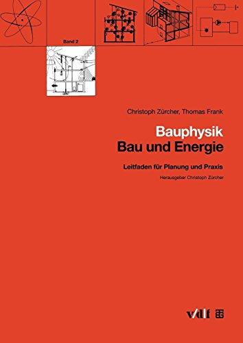 9783519050513: Bauphysik: Leitfaden Fur Planung Und Praxis (Bau und Energie)