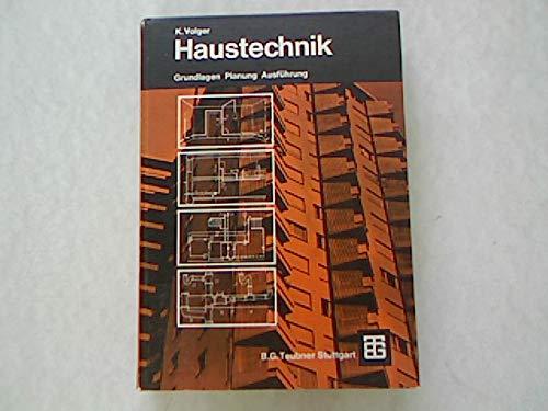 9783519052210: Haustechnik Grundlagen Planung Ausf�hrung