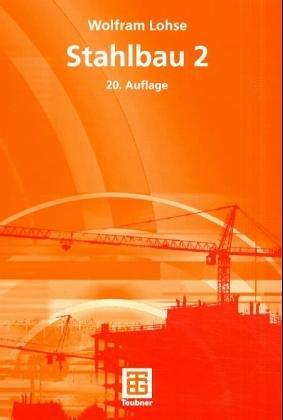 9783519052555: Stahlbau, Tl.2