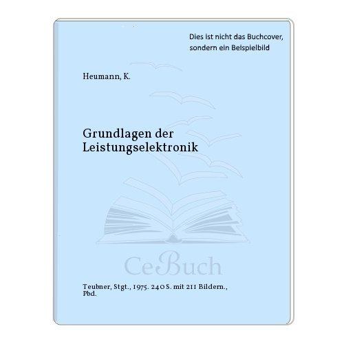 9783519061052: Grundlagen der Leistungselektronik.