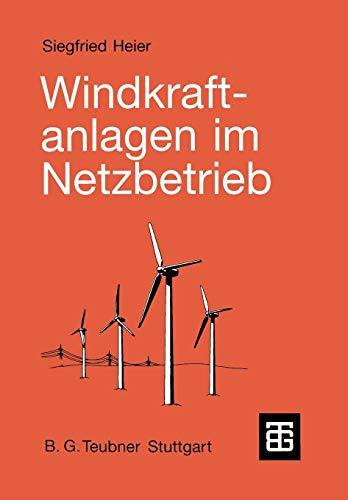 9783519061717: Windkraftanlagen im Netzbetrieb (German Edition)