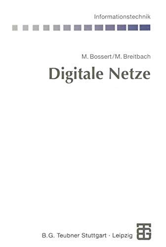 9783519061915: Digitale Netze: Funktionsgruppen digitaler Netze und Systembeispiele (Informationstechnik)