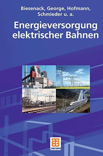 9783519062493: Energieversorgung elektrischer Bahnen (German Edition)