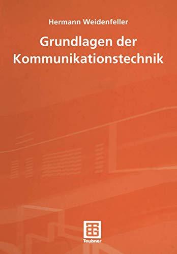 9783519062653: Grundlagen der Kommunikationstechnik (Leitfaden der Elektrotechnik)