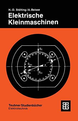 9783519063216: Elektrische Kleinmaschinen: Eine Einführung (Teubner Studienbücher Technik) (German Edition)