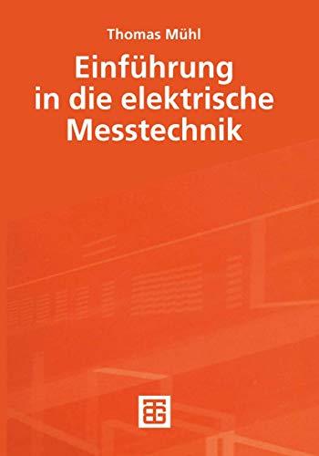 9783519063889: Einführung in die elektrische Messtechnik.