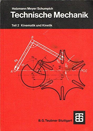Kinematik und Kinetik, Tl 2