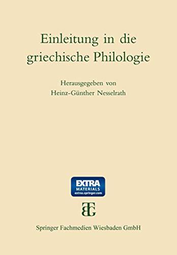 9783519074359: Einleitung in die griechische Philologie (Einleitung in Die Altertumswissenschaft)