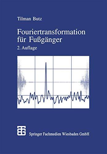 9783519102021: Fouriertransformation für Fußgänger (Livre en allemand)