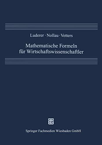 9783519102472: Mathematische Formeln für Wirtschaftswissenschaftler