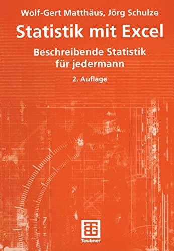 9783519104247: Statistik mit Excel: Beschreibende Statistik f�r jedermann