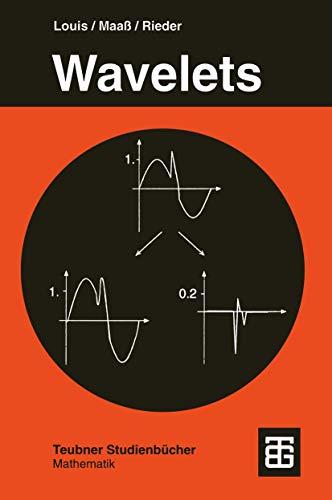 9783519120940: Wavelets: Theorie und Anwendungen (Teubner Studienb�cher Mathematik)