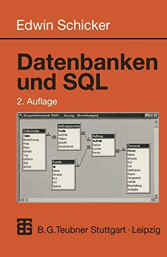 9783519129912: Datenbanken und SQL. Eine praxisorientierte Einführung mit Hinweisen zu Oracle und MS-Access