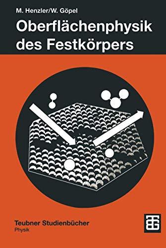 9783519130475: Oberflächenphysik des Festkörpers (Teubner Studienbücher Physik) (German Edition)