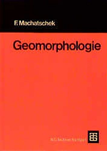 Geomorphologie.: Fritz Machatschek: