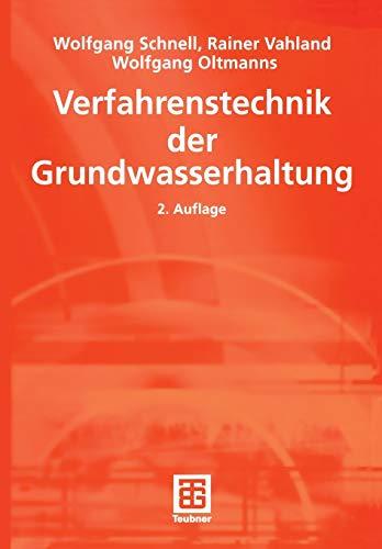 9783519150237: Verfahrenstechnik der Grundwasserhaltung (Leitfaden des Baubetriebs und der Bauwirtschaft) (German Edition)