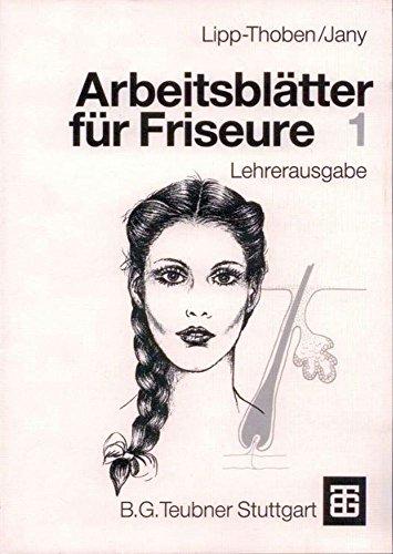9783519157052: Arbeitsbl�tter F� R Friseure. Teil 1