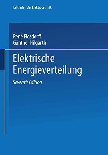 9783519164241: Elektrische Energieverteilung (Livre en allemand)
