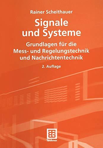 9783519164258: Signale und Systeme: Grundlagen für die Mess- und Regelungstechnik und Nachrichtentechnik (Leitfaden der Elektrotechnik) (German Edition)