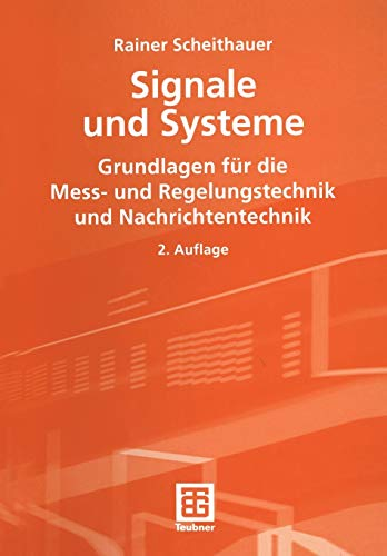 Signale und Systeme: Grundlagen für die Messtechnik,: Gabriele Scheithauer