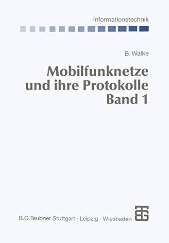 9783519164302: Mobilfunknetze und ihre Protokolle: Grundlagen, GMS, UMTS und andere zellulare Mobilfunknetze
