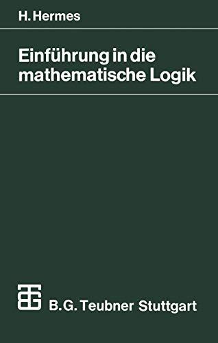 9783519222019: Einführung in die mathematische Logik: Klassische Prädikatenlogik (Mathematische Leitfäden)