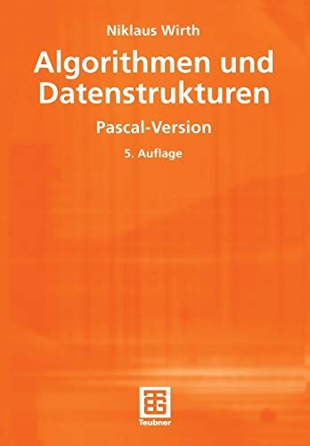 9783519222507: Algorithmen und Datenstrukturen: Pascal-Version (XLeitfäden der Informatik)