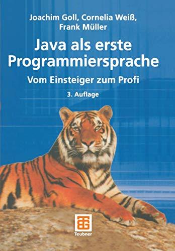 9783519226420: JAVA als erste Programmiersprache. - vom Einsteiger zum Profi