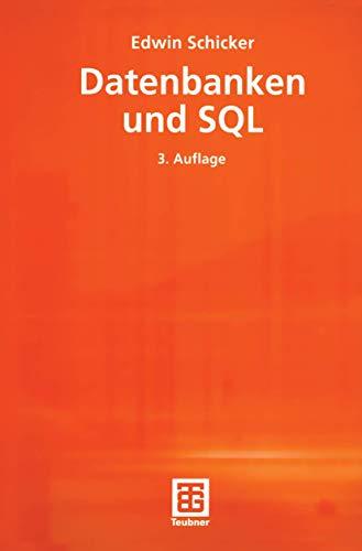 9783519229919: Datenbanken Und SQL: Eine Praxisorientierte Einführung Mit Hinweisen Zu Oracle Und Ms-access