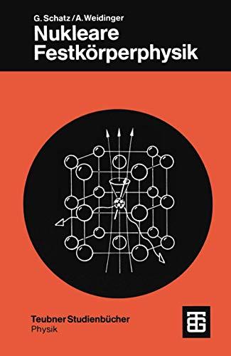 9783519230793: Nukleare Festkörperphysik.