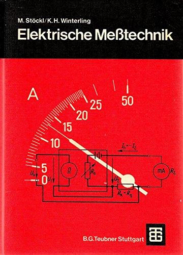 9783519264057: Leitfaden der Elektrotechnik Bd. 4., Elektrische Messtechnik Bd. 4., Elektris...