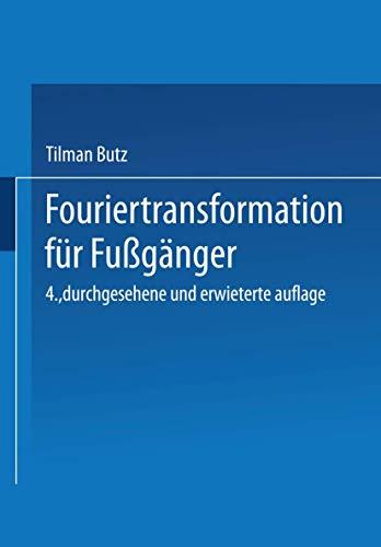 9783519302025: Fouriertransformation für Fußgänger