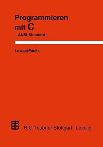 Programmieren mit C. ANSI-Standard: PROGRAMMIEREN MIT C.