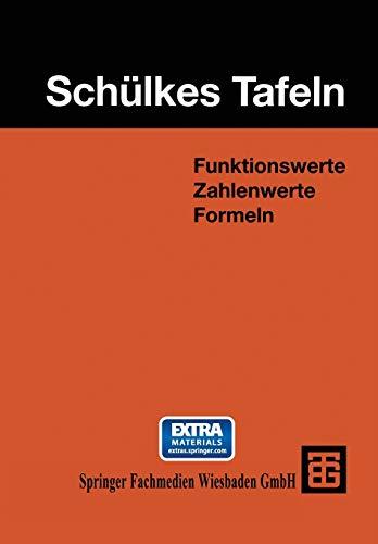 9783519325505: Schülkes Tafeln: Funktionswerte Zahlenwerte Formeln (German Edition)