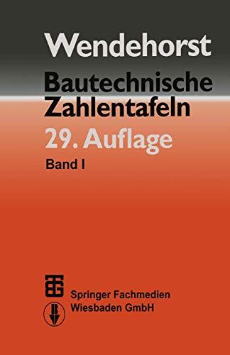 Bautechnische Zahlentafeln mit CD-ROM: Wendehorst Reinhard, Hubert Achten, Ernst Biener u.a.