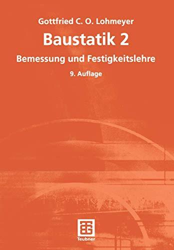 9783519350262: Baustatik 2. Bemessung und Festigkeitslehre.