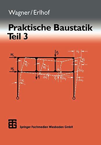 9783519352037: Praktische Baustatik: Teil 3 (German Edition)