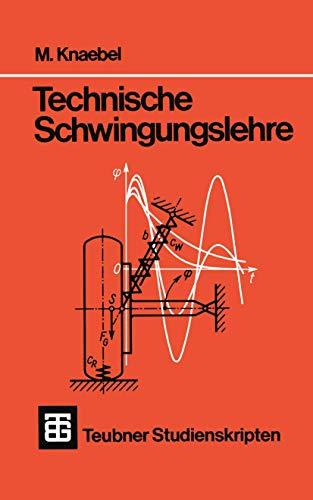 9783519400745: Teubner Studienskripten, Bd.74, Technische Schwingungslehre