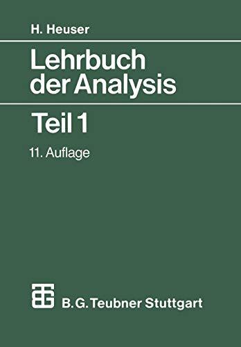 9783519422310: Lehrbuch der Analysis: Teil 1 (Mathematische Leitfäden) (German Edition)