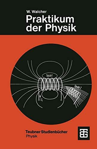9783519430162: Praktikum der Physik (Teubner Studienbücher Physik)