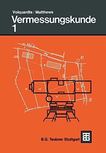 9783519452133: Vermessungskunde: Für die Fachgebiete Architektur / Bauingenieurwesen / Vermessungswesen (German Edition)