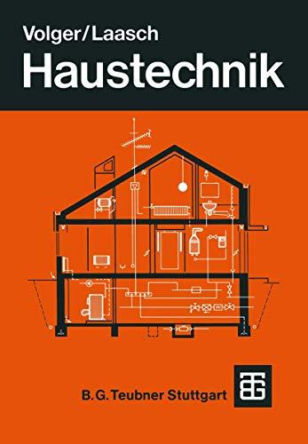 9783519452218: Haustechnik: Grundlagen Planung Ausführung