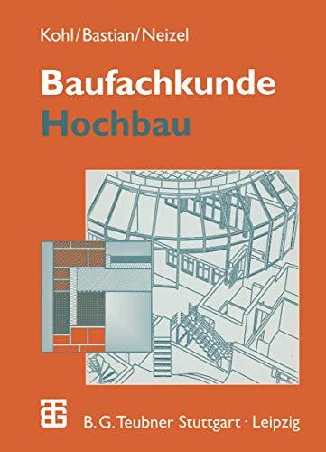 9783519456025: Baufachkunde: Hochbau