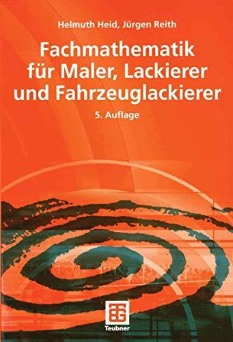 9783519459088: Fachmathematik für Maler, Lackierer und Fahrzeuglackierer (German Edition)