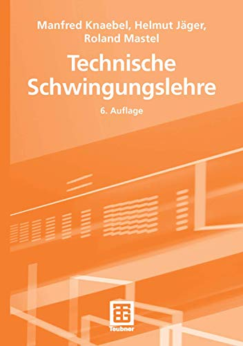 9783519460749: Technische Schwingungslehre